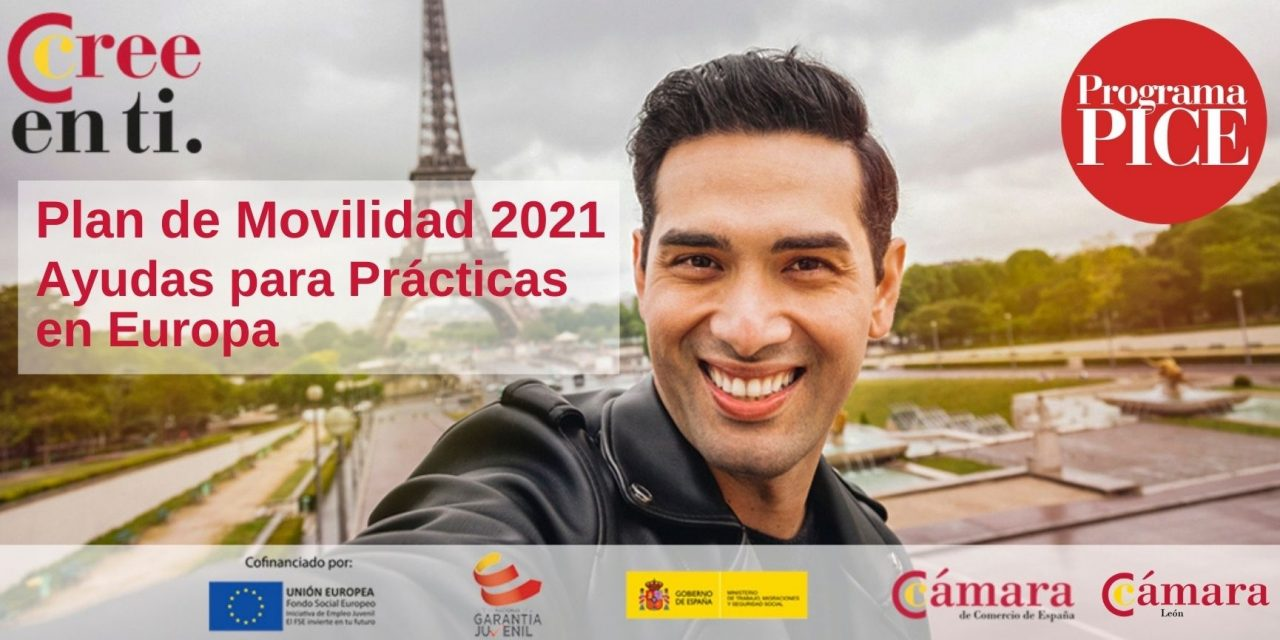 AYUDAS PARA PRÁCTICAS EN EUROPA 2021